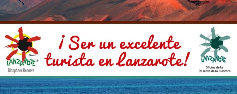 BE AN EXCELLENT TOURIST IN LANZAROTE!